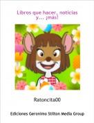 Ratoncita00 - Libros que hacer, noticias y... ¡más!