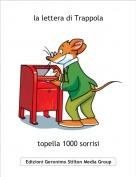 topella 1000 sorrisi - la lettera di Trappola