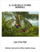 LEA STILTON - IL CLUB DELLE STORIE MONDIALI