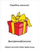 Bennybenex@Concorso - Classifica concorso!