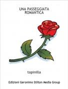 topinilla - UNA PASSEGGIATA ROMANTICA