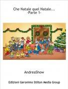 AndreaShow - Che Natale quel Natale...-Parte 1-