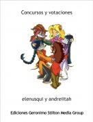 elenusqui y andreiitah - Concursos y votaciones