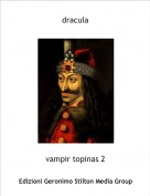 vampir topinas 2 - dracula
