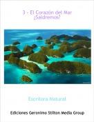 Escritora Natural - 3 - El Corazón del Mar¿Saldremos?