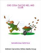 tenebrosa lettrice - CHE COSA FACCIO NEL MIO CLUB