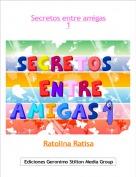 Ratolina Ratisa - Secretos entre amigas1