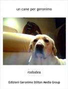 rododea - un cane per geronimo