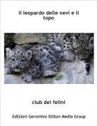 club dei felini - il leopardo delle nevi e il topo