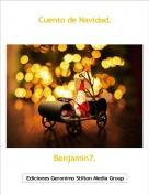 Benjamin7. - Cuento de Navidad.