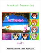 Alba115 - La amistad ( Presentación )