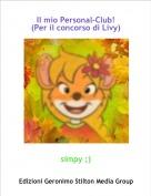 simpy ;) - Il mio Personal-Club!(Per il concorso di Livy)