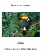 ratalta - Perdidos en la selva