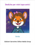 Invia - Dediche per miei topo-amici