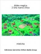 mielcita - Aldea magica 2 Una nueva chica