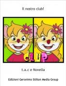 t.a.c e Novella - Il nostro club!