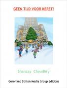 Shanzay  Choudhry - GEEN TIJD VOOR KERST!