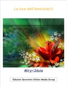 Miry<3Asia - La luce dell'Amicizia(1)