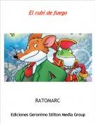 RATOMARC - El rubi de fuego