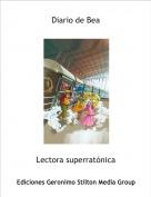 Lectora superratónica - Diario de Bea