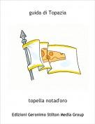 topella notad'oro - guida di Topazia