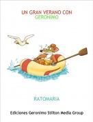 RATOMARIA - UN GRAN VERANO CON GERONIMO