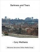 - Cory Walliams - Darkness and TearsI