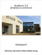 rakukipuchi - Academic 2.0¡Empieza la aventura!