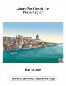 Ratiesther - MouseFord Institute Presentación