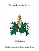 SOYLUNAS - Per me il Natale è......
