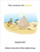 topelena23 - Una vacanza nel deserto
