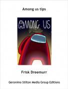 Frisk Dreemurr - Among us tips
