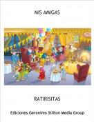 RATIRISITAS - MIS AMIGAS
