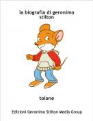 tolone - la biografia di geronimo stilton