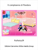 Puffetta39 - Il compleanno di Pandora