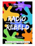 Radio Rebeld - Tercer Edicion!(CONCURSO!)