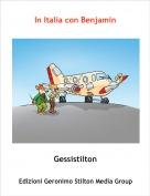 Gessistilton - In Italia con Benjamin