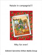 Niky for ever! - Natale in compagnia!!!