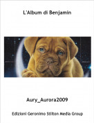Aury_Aurora2009 - L'Album di Benjamin