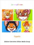 Topella - Le meglioooo
