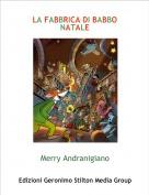 Merry Andranigiano - LA FABBRICA DI BABBO NATALE