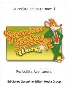 Periodista Aventurera - La revista de los ratones 1