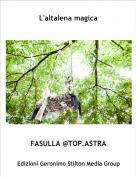 FASULLA @TOP.ASTRA - L'altalena magica