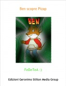 FeDeTeA :) - Ben scopre Pizap
