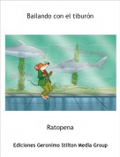 Ratopena - Bailando con el tiburón