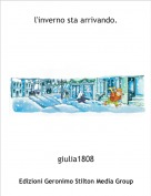 giulia1808 - l'inverno sta arrivando.