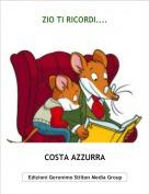 COSTA AZZURRA - ZIO TI RICORDI....