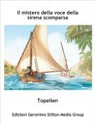 Topellen - Il mistero della voce della sirena scomparsa