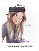 Mackenzie Rowling - ¡Hola!¿Quién soy?