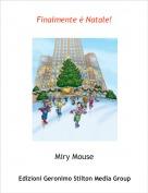 Miry Mouse - Finalmente è Natale!